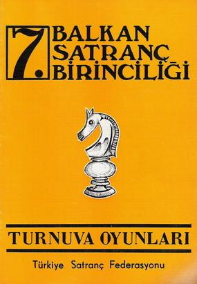 Tarihten Sayfalar; 7. Balkan Satranç Birinciliği