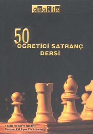50 Öğretici Satranç Dersi çıktı!