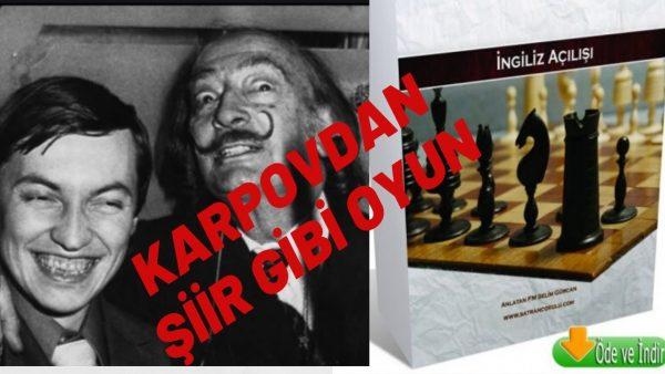 Dünya Şampiyonu Karpov'dan şiir gibi oyun!